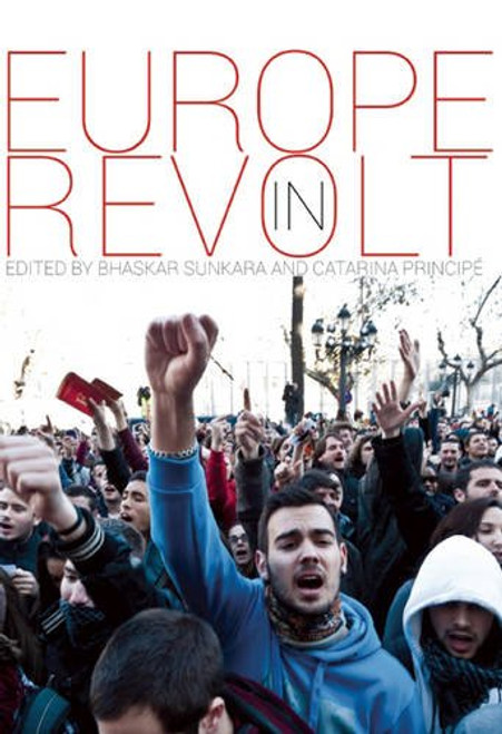 Europe In Revolt - Bhaskar Sunkara