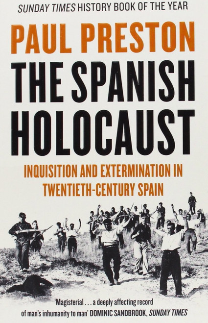 The Spanish Holocaust - Paul Preston