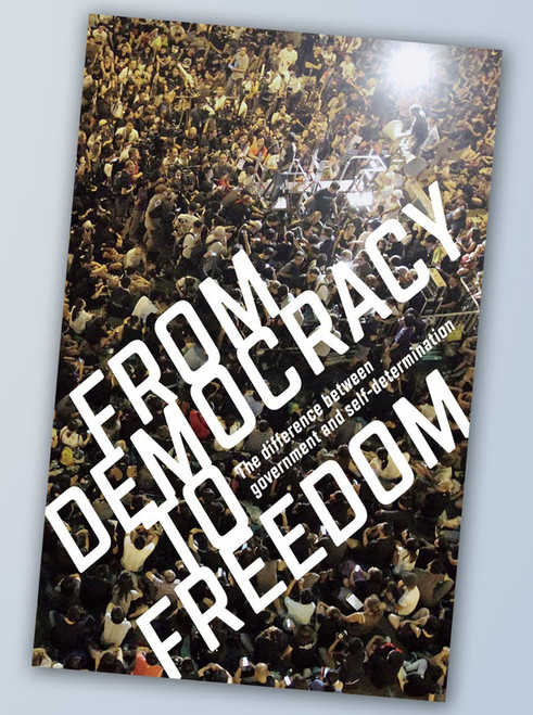 From Democracy to Freedom - Crimethinc