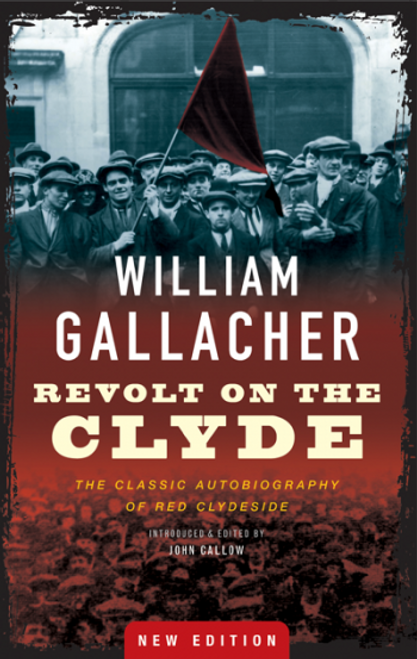 Revolt on the Clyde (2nd edition)