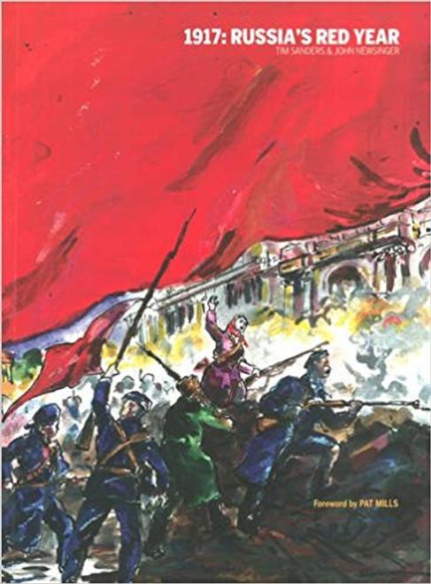 1917: Russia's Red Year - John Newsinger