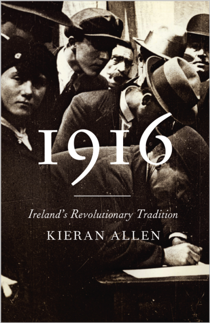 1916 Ireland's Revolutionary Tradition