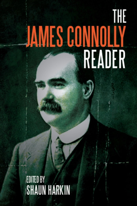 James Connolly Reader
