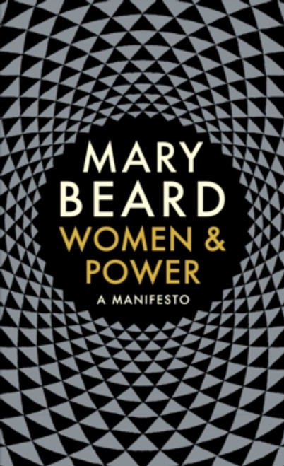 Women & Power : A Manifesto