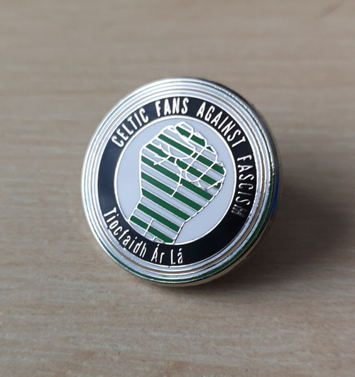 Celtic Fans Against Fascism enamel badge