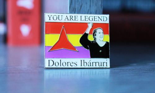 Dolores Ibárruri- You are legend enamel badge