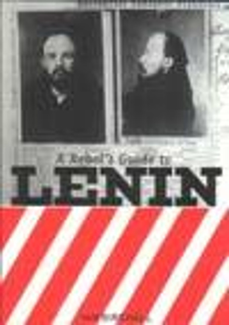 A Rebel's Guide to Lenin