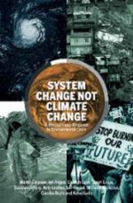 System Change not Climate Change