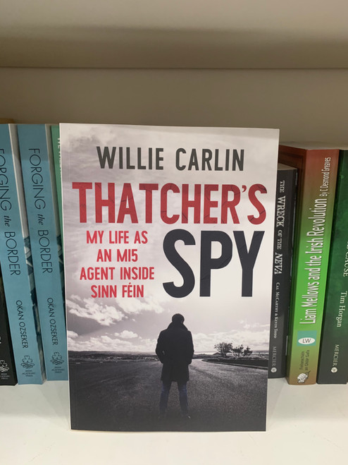 Thatchers spy  by Willie Carlin