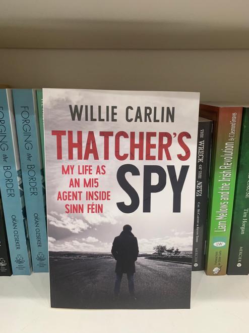 Thatchers spy  by Willie Carlin
