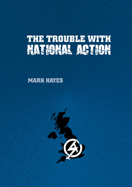 THE TROUBLE WITH NATIONAL ACTION