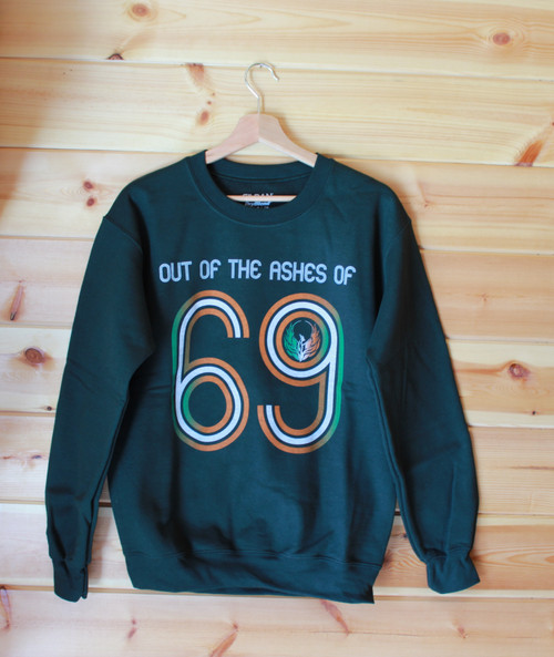 OUT OF THE ASHES OF 69 THREE COLOUR HAND SCREEN PRINTED FOREST GREEN SWEATSHIRT