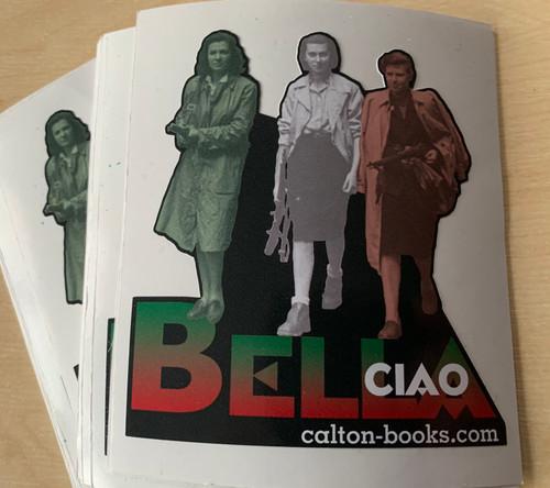 BELLA CIAO Italian female ANTIFA partisan vinyl stickers