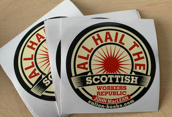 All Hail the Scottish Workers Republic vinyl stickers