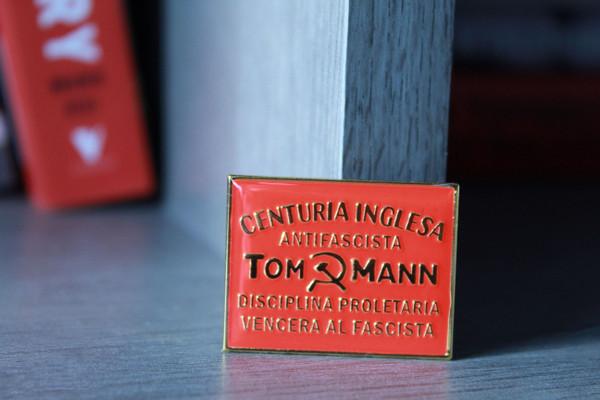 TOM MANN CENTURIA ANTIFASCISTA enamel badge