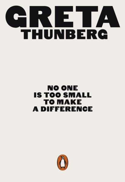 No One Is Too Small to Make a Difference : Illustrated Edition