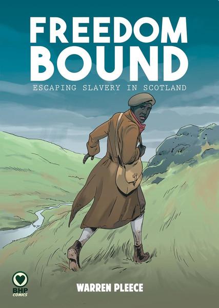 Freedom Bound by Warren Pleece BHP Comics