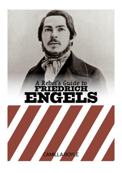 A Rebel's Guide to Engels