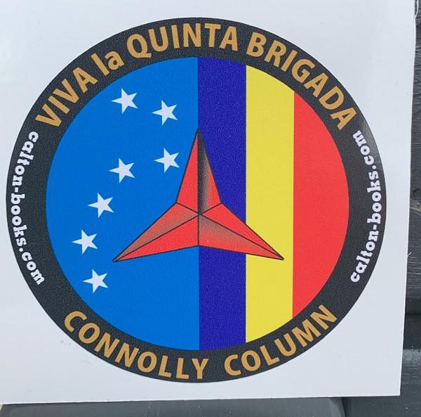 Viva la Quinta Brigada Connolly Column vinyl stickers x 20