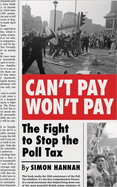 Can't Pay, Won't Pay The Fight to Stop the Poll Tax