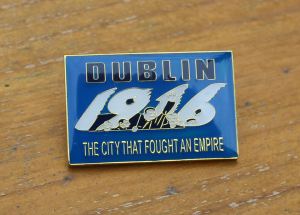 Dublin 1916 City (The City That Fought an Empire) Badge