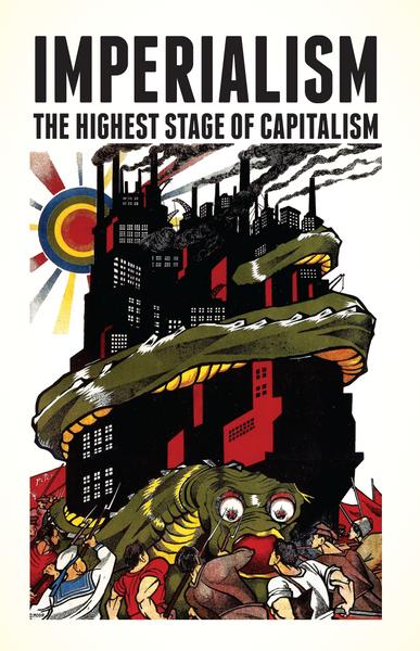 Imperialism: The Highest Stage of Capitalism V.I. Lenin
