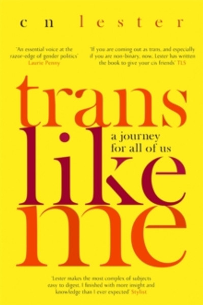 Trans Like Me : A Journey for All of Us