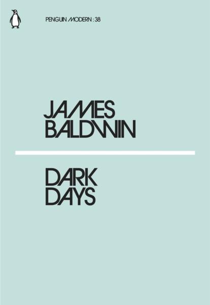 Dark Days - James Baldwin