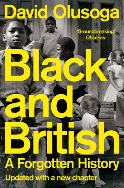 Black and British : A Forgotten History (updated)