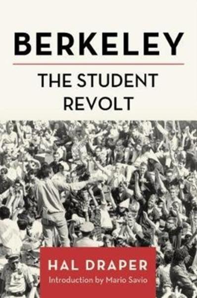Berkeley : The Student Revolt