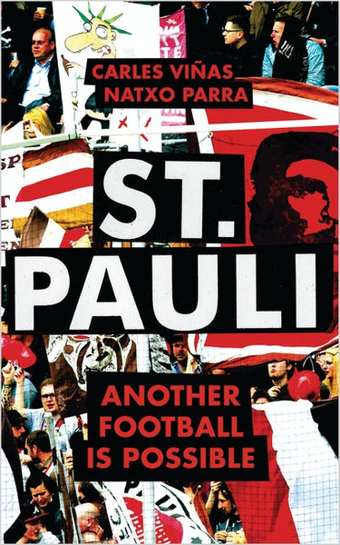 St. Pauli Another Football is Possible