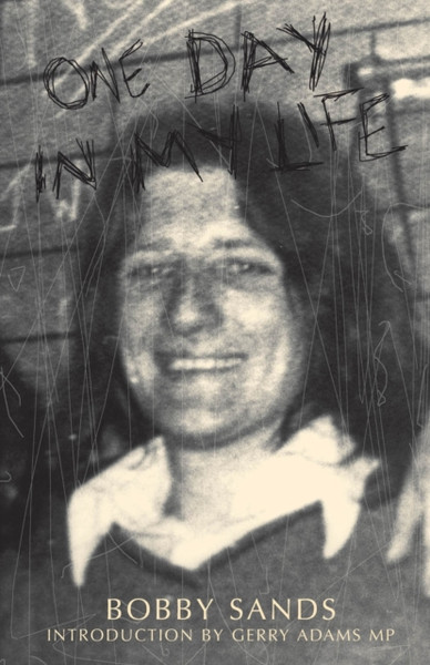 One Day In My Life - Bobby Sands