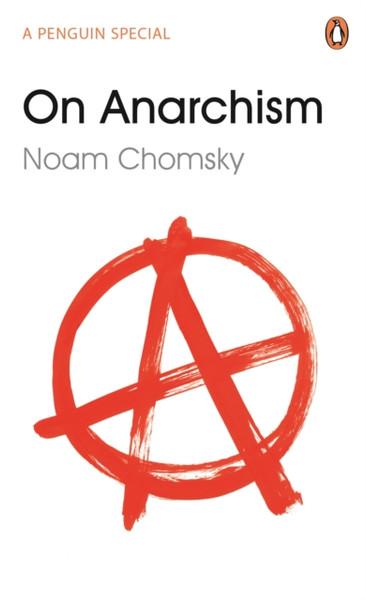 On Anarchism - Chomsky