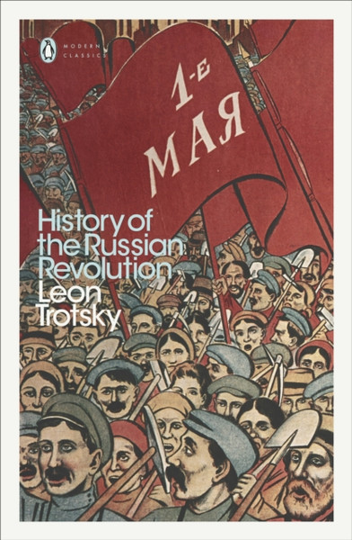 History of the Russian Revolution - Trotsky