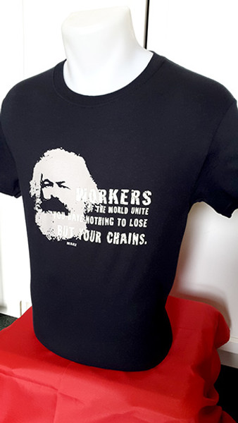"Karl Marx two colour black screen printed t-shirt with slogan ""WORKERS OF THE WORLD UNITE YOU HAVE NOTHING TO LOSE BUT YOUR CHAINS""."