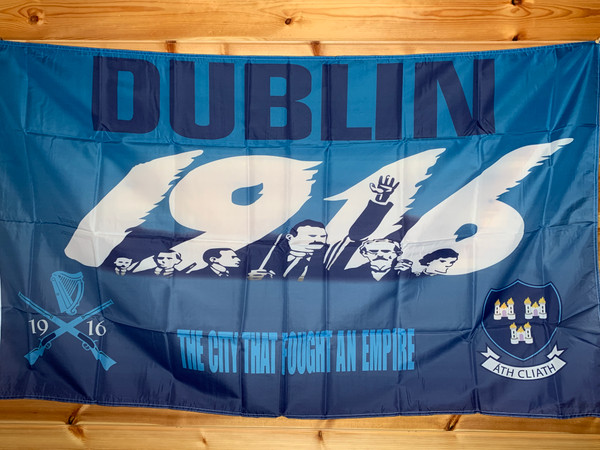 Dublin 1916 The City That Fought An Empire flag size 5 x 3