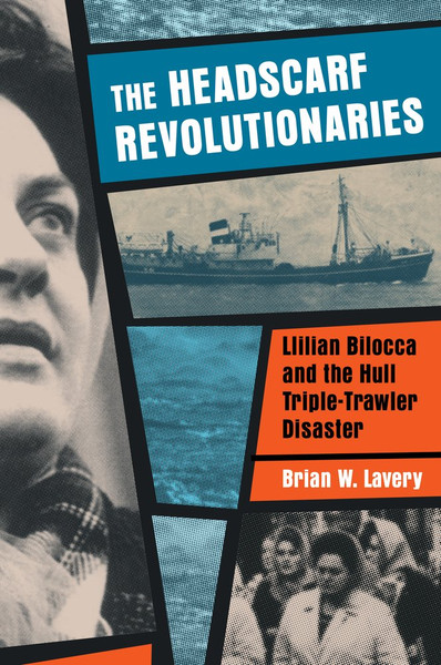 The Headscarf Revolutionaries - Brian W. Lavery