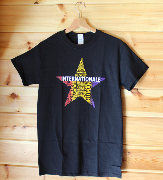 Inspired by the word's of the Internationale and shaped into a word cloud 5 pointed star.  This is a Gildan preshrunk full colour hand screen printed black t-shirt