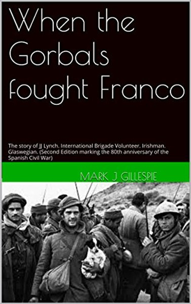 When the Gorbals Fought Franco