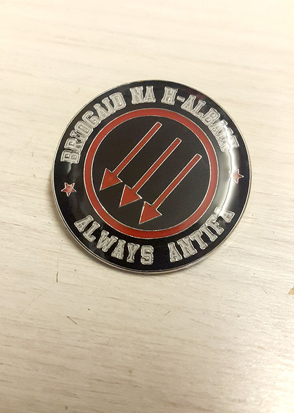 Anti-Fascist Briogaid Na H-Albain (Scottish Brigade) Badge
