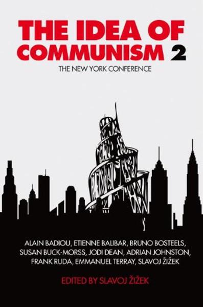 The Idea of Communism 2 - Slavoj Zizek