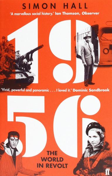 1956: The World in Revolt - Simon Hall