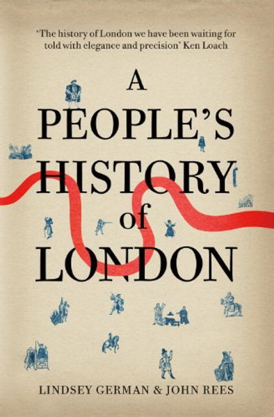 A People's History of London - John Rees