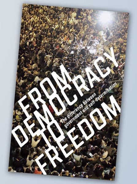 From Democracy to Freedom - Crimethinc