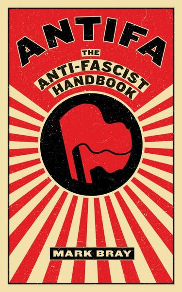 ANTIFA - The AntiFascist Handbook
