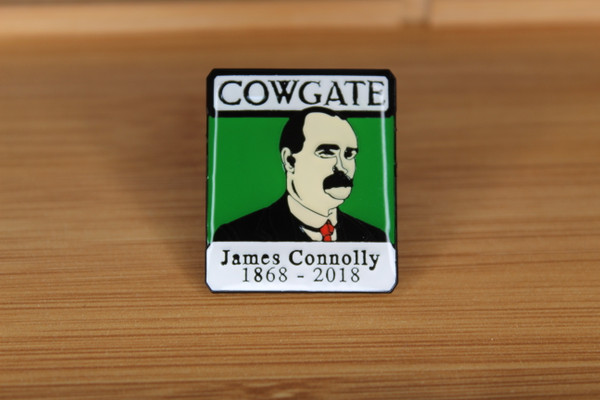 COWGATE JAMES CONNOLLY 150th anniversary badge