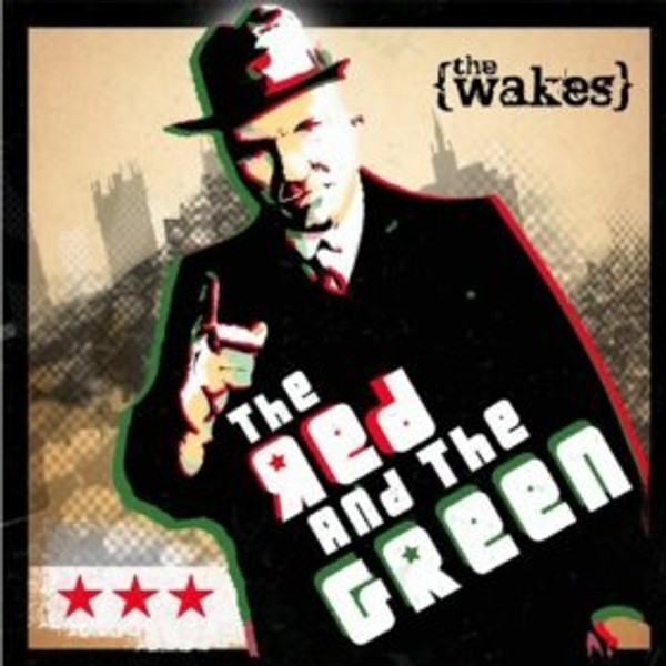 CD: The Wakes - In the Red and the Green