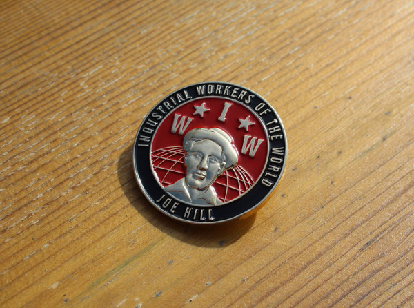 Joe Hill IWW 3D badge