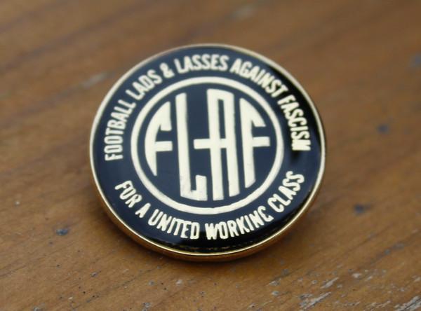 FLAF (Football lads & lasses against fascism) enamel Badge