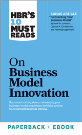 HBR's 10 Must Reads on Business Model Innovation (Paperback + Ebook) ^ 1088BN